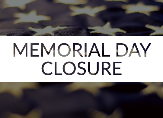 Memorial Day Closure 2019
