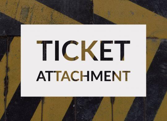 Ticket Attachment 2020