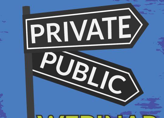 Public or Private Webinar